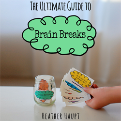 The Ultimate Guide to Brain Breaks - eBook