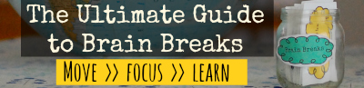 The Ultimate Guide to Brain Breaks eBook