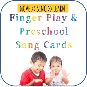 Finger Plays and Preschool Song Cards