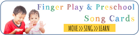 Finger Play and Preschool Song Cards